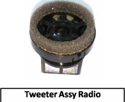 Tweeter Assy Radio
